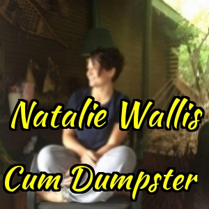Natalie Wallis is a Cum Dumpster from Belleville , Ontario, Canada