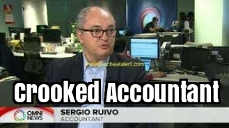 Sergio Ruivo is a Crooked Accountant who runs an accounting firm in Toronto, Ontario, Canada .